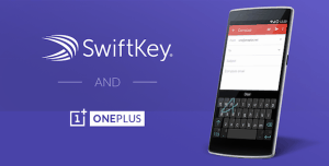 New Cooperation between OnePlus and SwiftKey