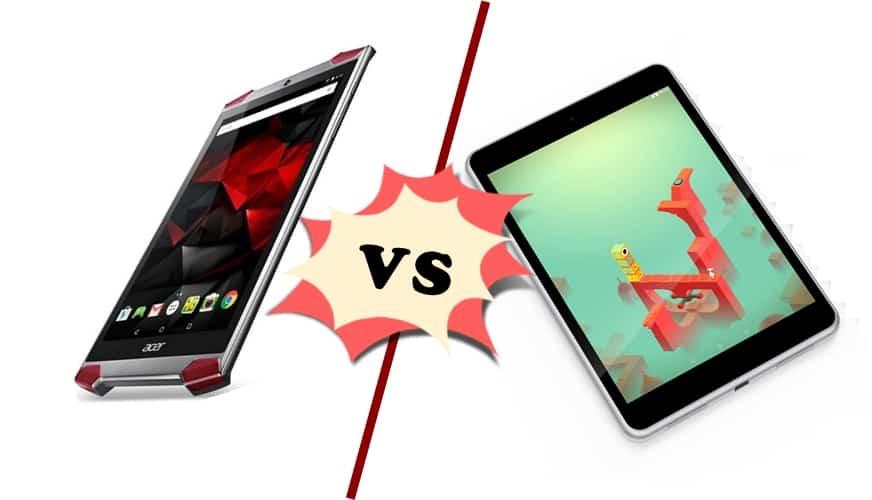 Acer Predator 6 VS Nokia N1: Gaming phablet VS Legend ...